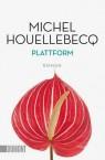 Michel Houellebecq Plattform