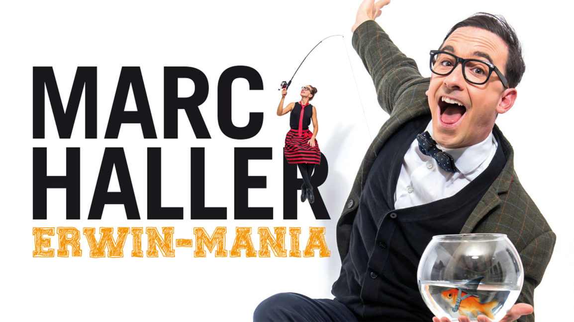Marc Haller – Erwin-Mania
