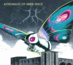 Astronauts of Inner Space Astronauts of Inner Space— März 2014
