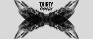 Thirtylicious