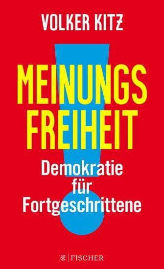 Meinungsfreiheit! Demokratie für Fortgeschrittene